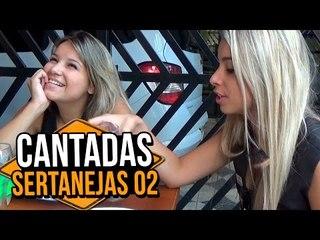 PEGADINHA: CANTADAS SERTANEJAS 02 | Na Sarjeta