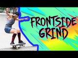 Como andar de skate: Frontside Grind | Karen Jonz