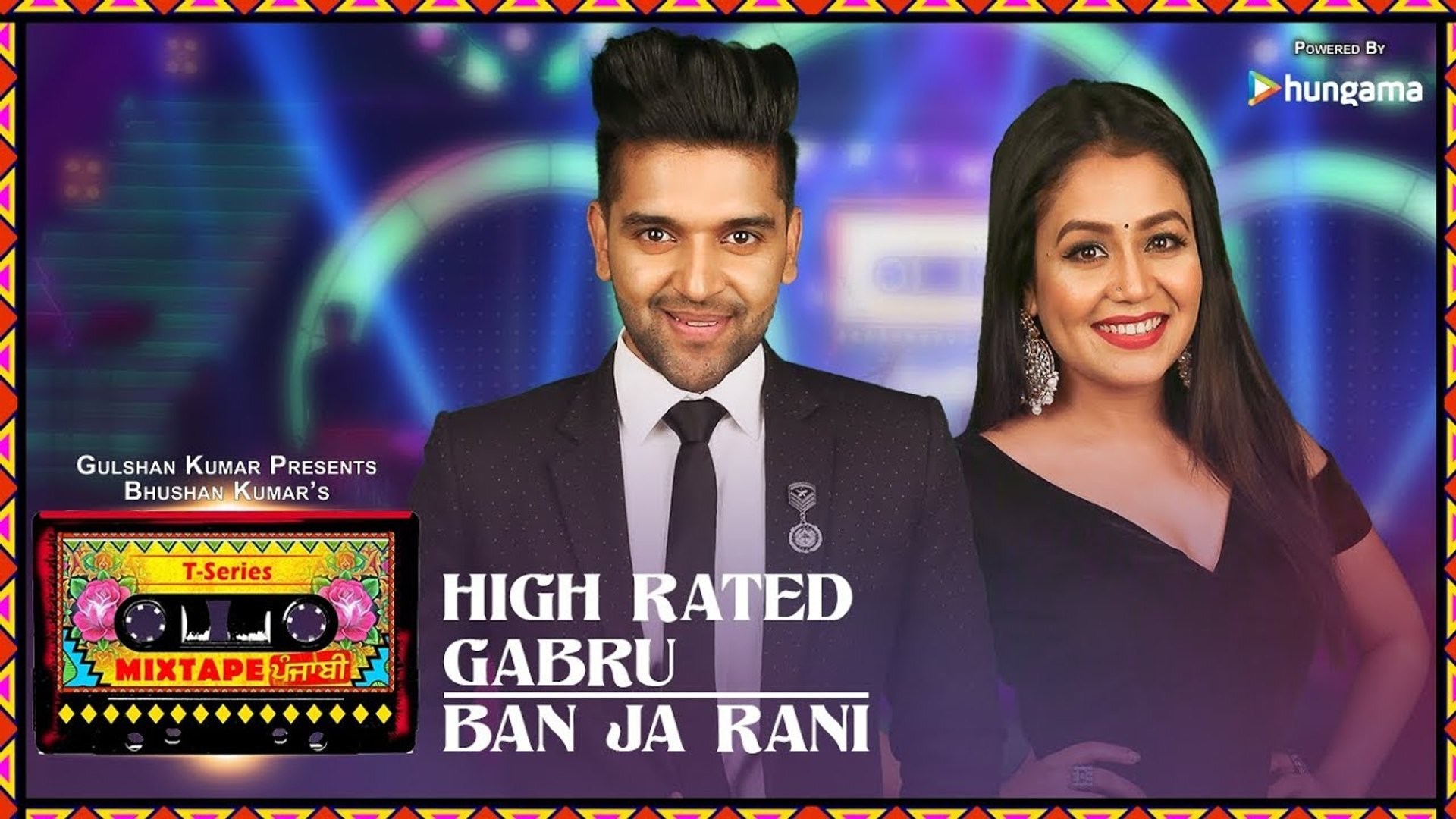 New Punjabi Songs - High Rated Gabru/Ban Ja Rani - Latest Punjabi Songs - Guru Randhawa, Neha Kakkar