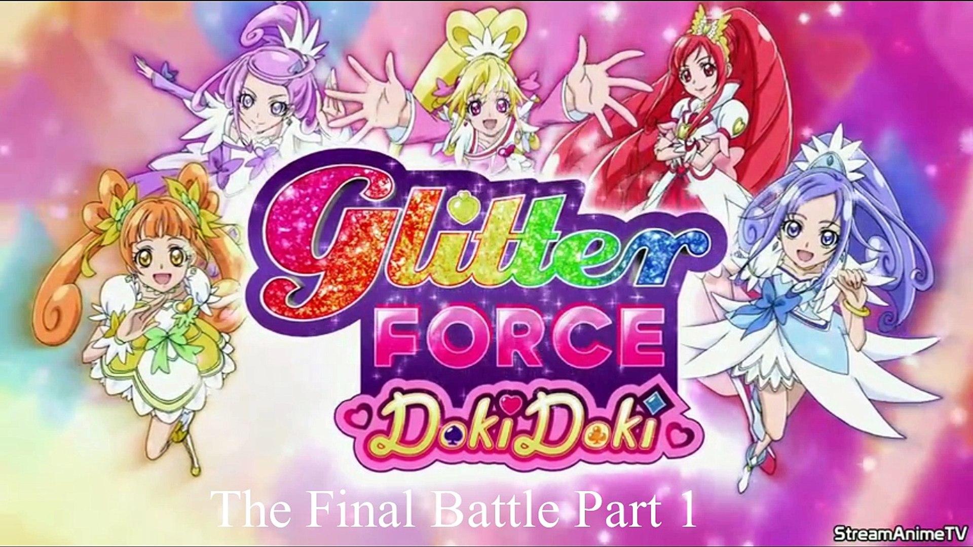 Glitter Force Doki Doki The Final Battle Part 1 2 Video Dailymotion