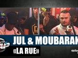 """Jul & Moubarak - Freestyle """"La rue"""" [PART3] #PlanèteRap"""