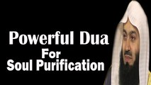 Powerful Dua To Purify Soul For The Path Of Deen –Mufti Menk