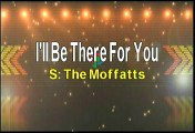 The Moffatts I'll Be There For You Karaoke Version