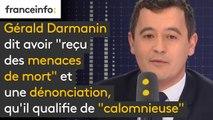 """Gérald Darmanin dit avoir """"reçu des menaces de mort"""" et une dénonciation, qu'il qualifie de """"calomnieuse"""""""