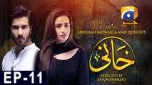 Khaani Episode 11   Har Pal Geo