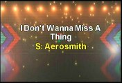Aerosmith I Don't Wanna Miss A Thing Karaoke Version