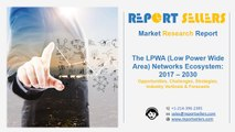 The LPWA (Low Power Wide Area) Networks Ecosystem Research Report   Report Sellers
