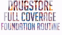 ACNE Coverage: Drugstore Full Coverage Foundation Routine | Meka Meeks