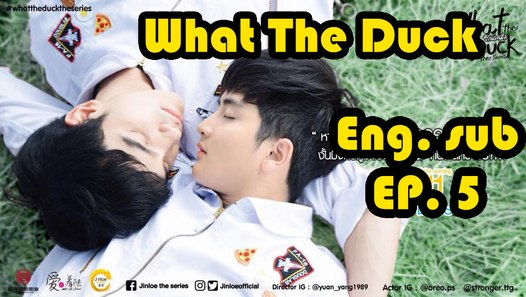 [Eng sub] What The Duck The Series | EP 5