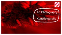 Art Photography - Kunst Fotografie