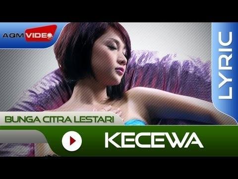 Bunga Citra Lestari - Kecewa   Official Lyric Video
