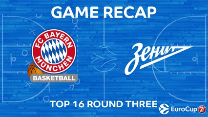 7Days EuroCup Highlights Top 16, Round 3: Bayern 95-78 Zenit
