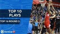 Top 10 Plays  - 7DAYS EuroCup Top 16 Round 3