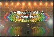 Alicia Keys Try Sleeping With A Broken Heart Karaoke Version
