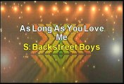 Backstreet Boys As Long As You Love Me Karaoke Version