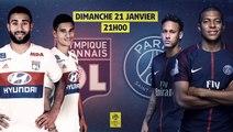 Bande Annonce Olympique Lyonnais / Paris Saint-Germain - OL / PSG [Ligue 1 Conforama 2017-18]