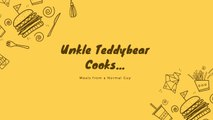 Unkle Teddy Bear Cooks... Chocolate Chip Cookies