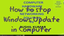 How to Turn Off Windows Automatic Update On Windows 10 in Hindi || Sushil Tech  || Windows Update