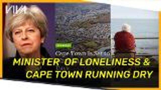 V!VA: Minister of loneliness & Cape Town running dry
