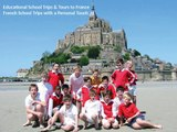 France School Trips | Educational Travel Tours