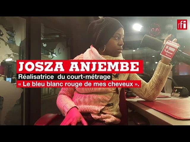 Rencontre avec Josza Anjembe, réalisatrice du film « Le bleu blanc rouge de mes cheveux»