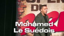 Mohamed le Suédois aux Open du rire - Mohamed Le Suédois se fout du monde