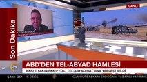 #SONDAKİKA ABD, Tel-Abyad hattına 1000 PKK/PYD'li yerleştirdi