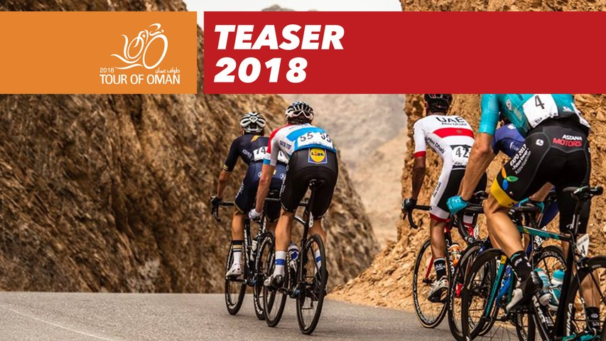 Official Teaser - 2018 Tour of Oman