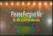 Bryan Adams Please Forgive Me Karaoke Version