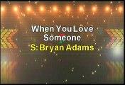 Bryan Adams When You Love Someone Karaoke Version