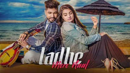 Ladhe Mere Naal HD Video Song Preet Purba 2018 Mad Mix Latest Punjabi Songs