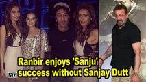 Ranbir Kapoor Parties with 'Sanju' ladies sans Sanjay Dutt