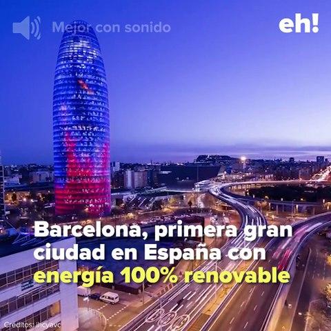 Barcelona, ciudad en España con energía 100% renovable... eh!