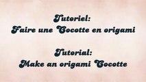 HD / TUTO: Faire une Cocotte en origami - Make an origami Cocotte