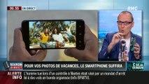 La chronique d'Anthony Morel : Pour vos photos de vacances, le smartphone suffira - 04/07