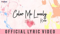 Keno - Color Me Lonely - Official Lyric Video