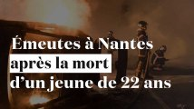 Nuit de violences à Nantes après la mort d'un jeune tué par la police