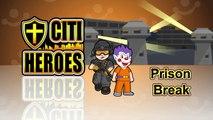 "Citi Heroes EP13 ""Joker's Prison Break"""