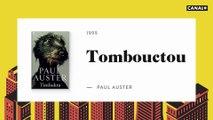 Tombouctou - 21CM avec Paul Auster - CANAL+
