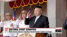 North Korea abruptly cancels joint cultural performance with South Korea