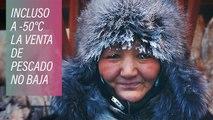 Sobreviviendo al frío del mercado de pescado de Yakutsk