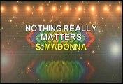 Madonna Nothing Really Matters Karaoke Version