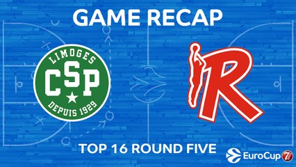7Days EuroCup Highlights Top 16, Round 5: Limoges 80-71 Reggio Emilia