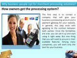 Why business people opt for merchant processing solutions