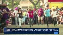 i24NEWS DESK | Myanmar hosts its largest LGBT Festival | Wednesday, January 31st 2018