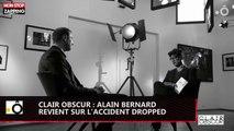 Dropped : Alain Bernard se confie sur l'accident (Vidéo)