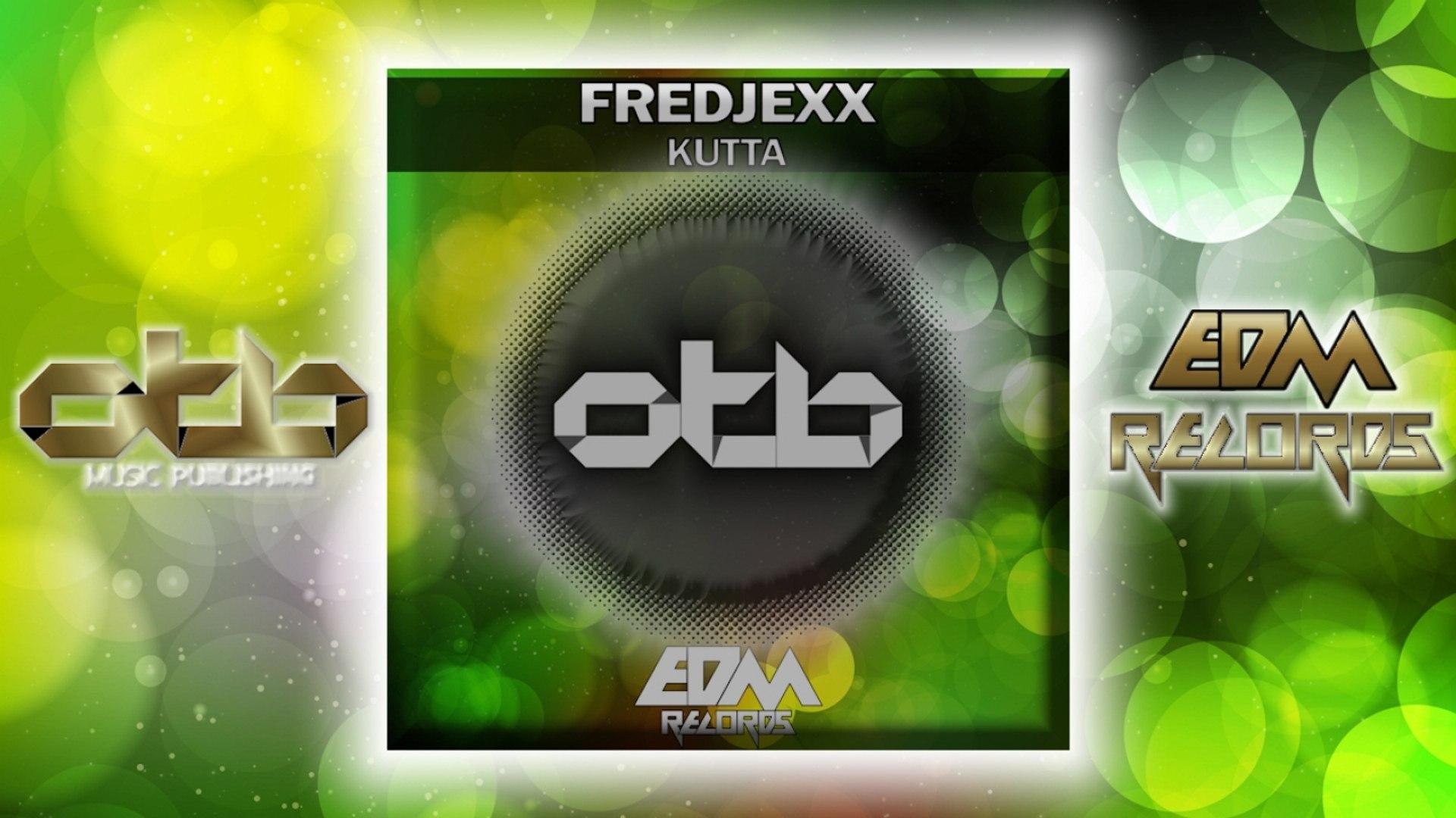 Fredjexx - Kutta - [EDM 2018]
