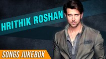 Hrithik Roshan Songs Jukebox | Hrithik Roshan Birthday Special | Hindi Bollywood Songs Collection