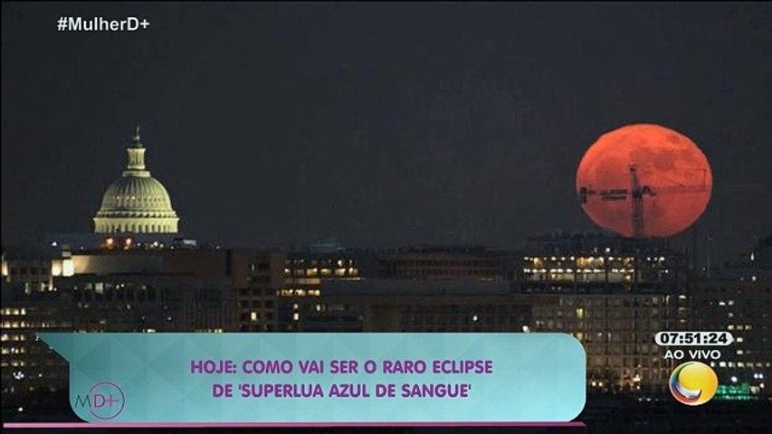 Mulher Demais - Como vai ser o raro eclipse de 'superlua azul de sangue'