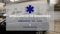 Ambulances de Bonnières : ambulances, VSL et taxis à Bonnières-sur-Seine.